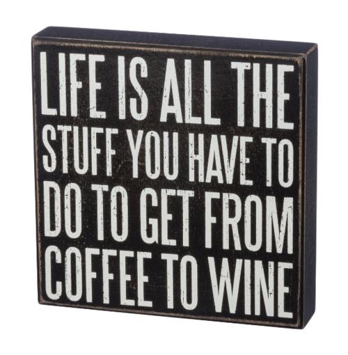 Coffee to Wine Box Sign