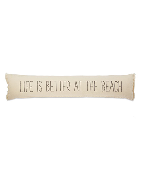 Life Is Better Skinny Pillow