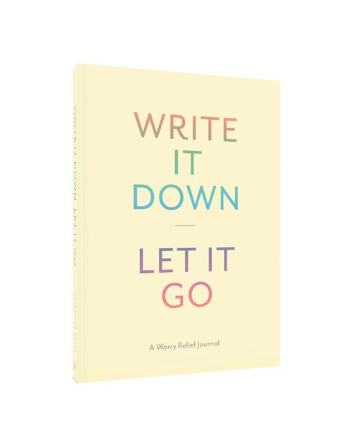 Write it Down Let It Go Journal