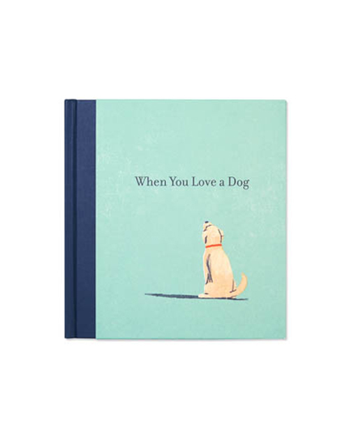 When You Love A Dog Book