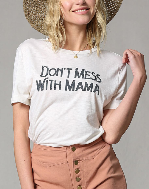 Don't Mess With Mama Jersey Top