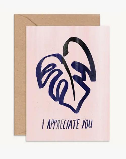 I Appreciate You Card