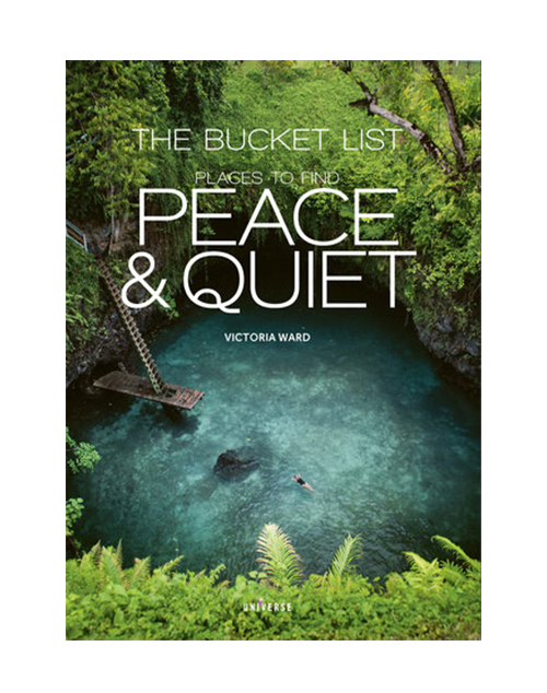 The Bucket List Place To Find Peace & Quiet Book