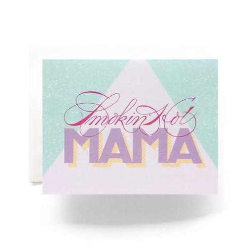 Smokin Hot Mama Greeting Card