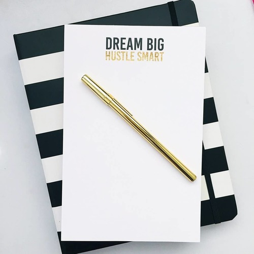 Dream Big, Hustle Smart Notepad