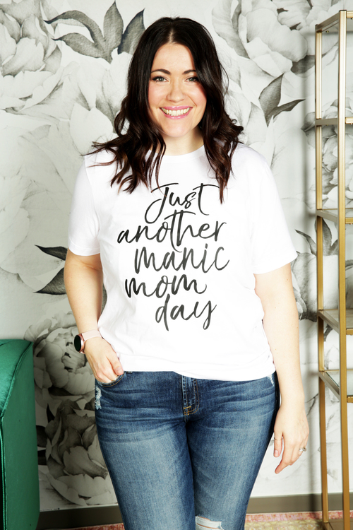 White Just Another Manic Mom Day Tee