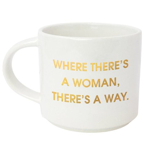 Where There's A Woman Mug