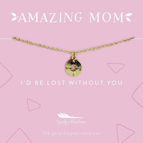 Amazing Mom Gold Necklace - I'd Be Lost