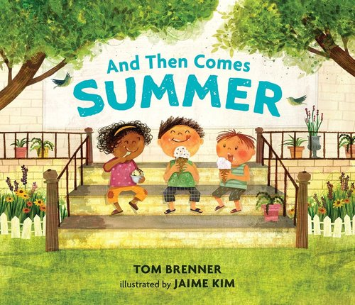 And Then Comes Summer Book