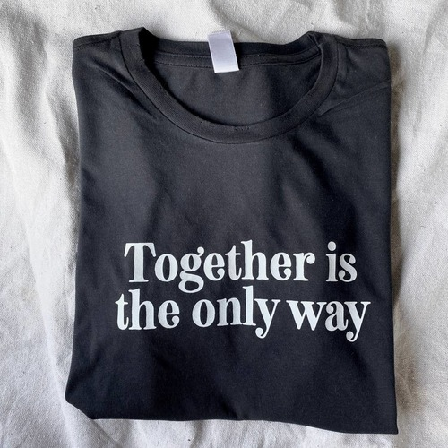 Together Is The Only Way Short Sleeve Tee Black