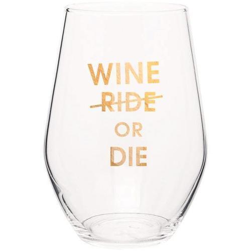 Wine Or Die Wine Glass