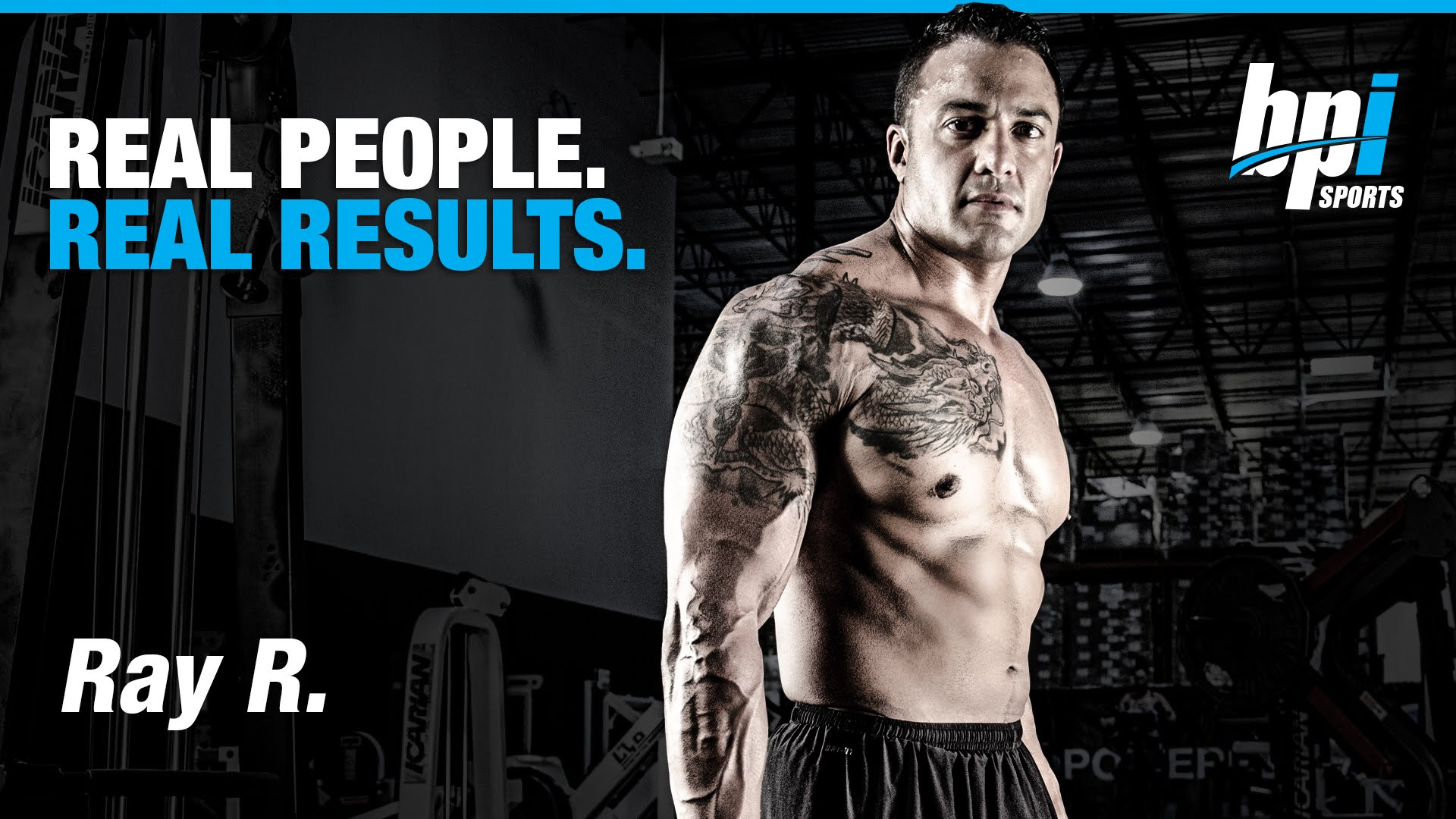 Real-People-Real-Results-with-Ray-BPI-Sports