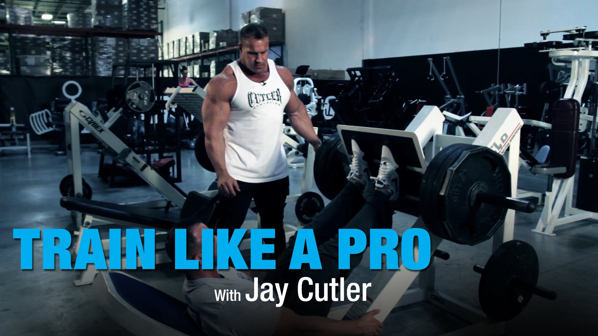 Leg-Press-with-Jay-Cutler-Train-Like-A-Pro-BPI-Sports-Ep.-6