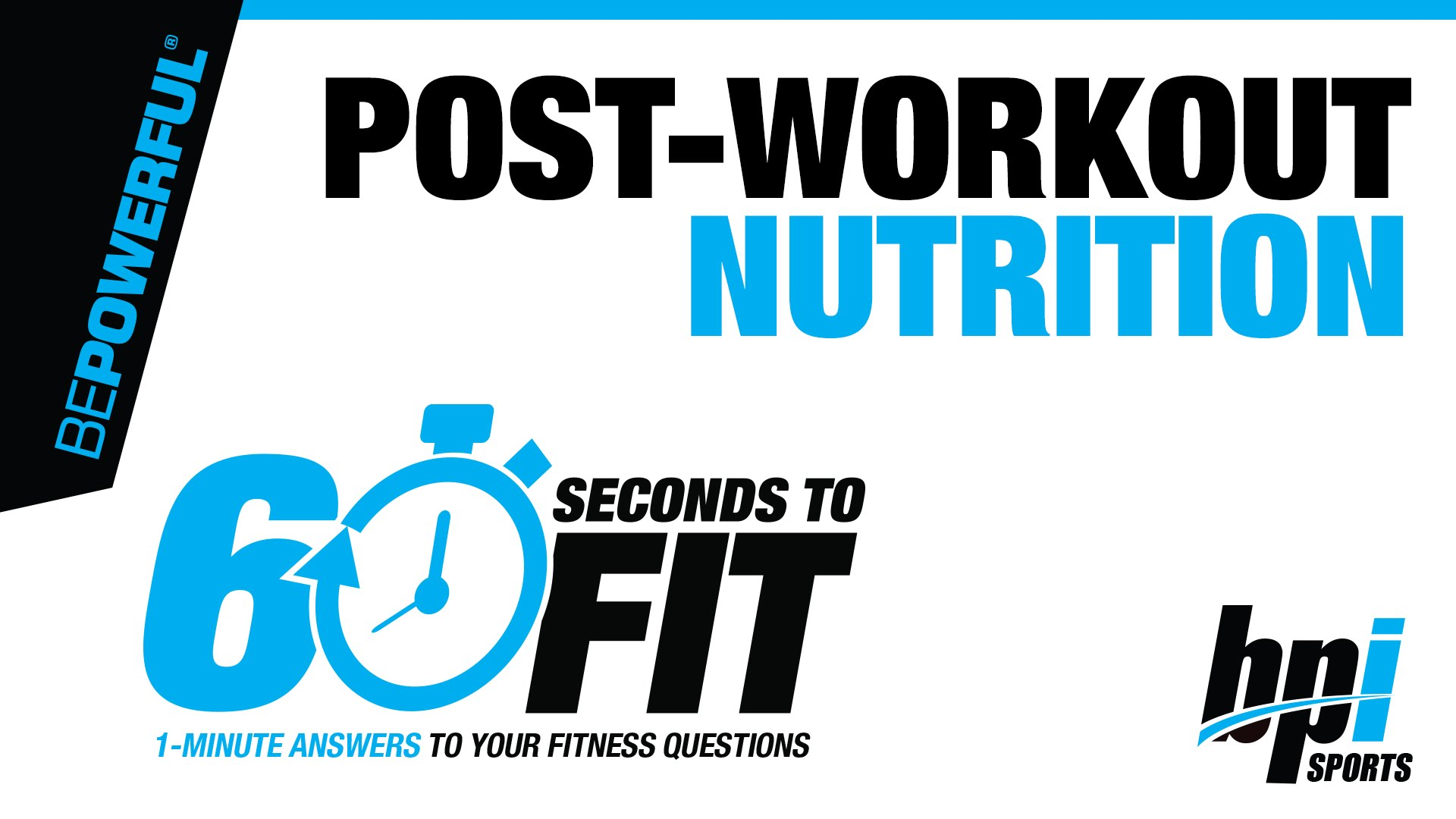 Post-workout-nutrition-60-Seconds-to-Fit-with-James-Grage