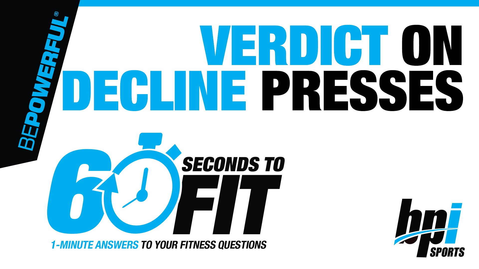 Verdict-on-decline-presses-60-Seconds-to-Fit-with-James-Grage
