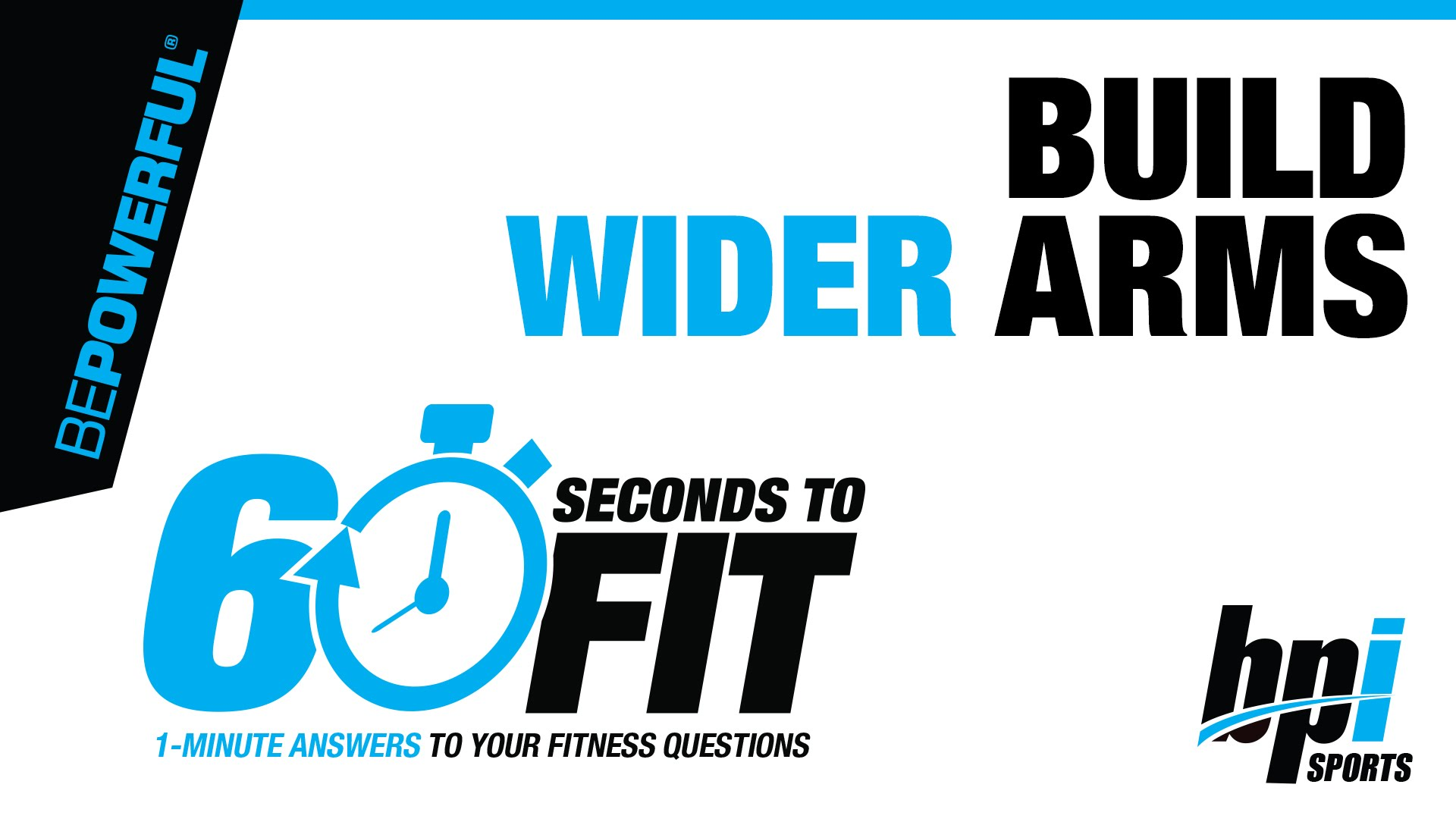 Build-wider-arms-60-Seconds-to-Fit-with-James-Grage
