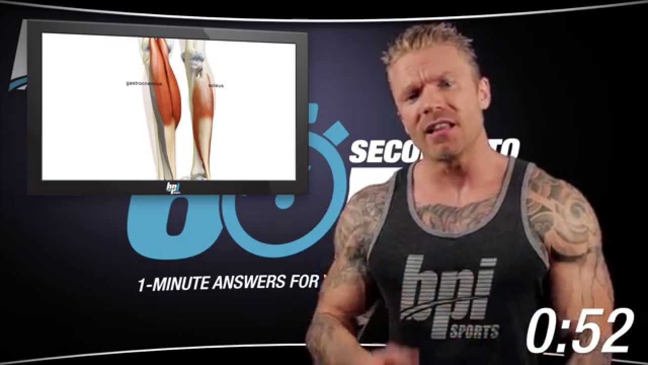 Training-Calves-60-Seconds-to-Fit-with-James-Grage-BPI-Sports