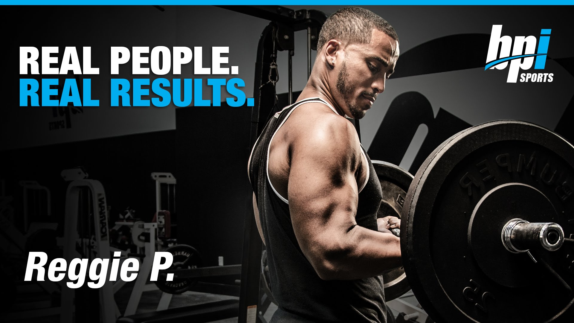 Real-People-Real-Results-with-Reggie-BPI-Sports