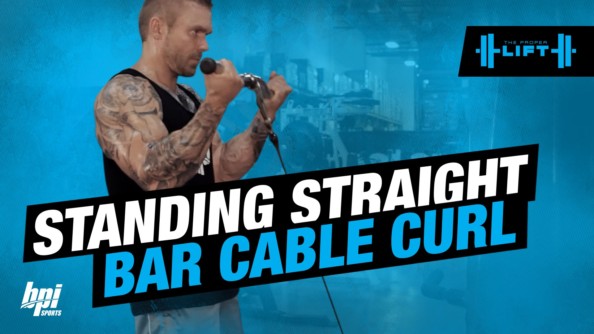 Standing-Straight-Bar-Cable-Curl-The-Proper-Lift-BPI-Sports
