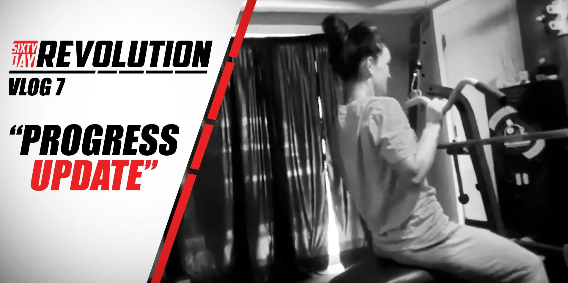 Progress-Update-60-Day-Revolution-BPI-Sports-Ep.-7