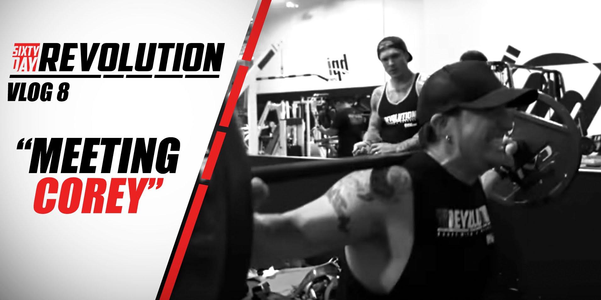 Meeting-Corey-60-Day-Revolution-BPI-Sports-Ep.-8