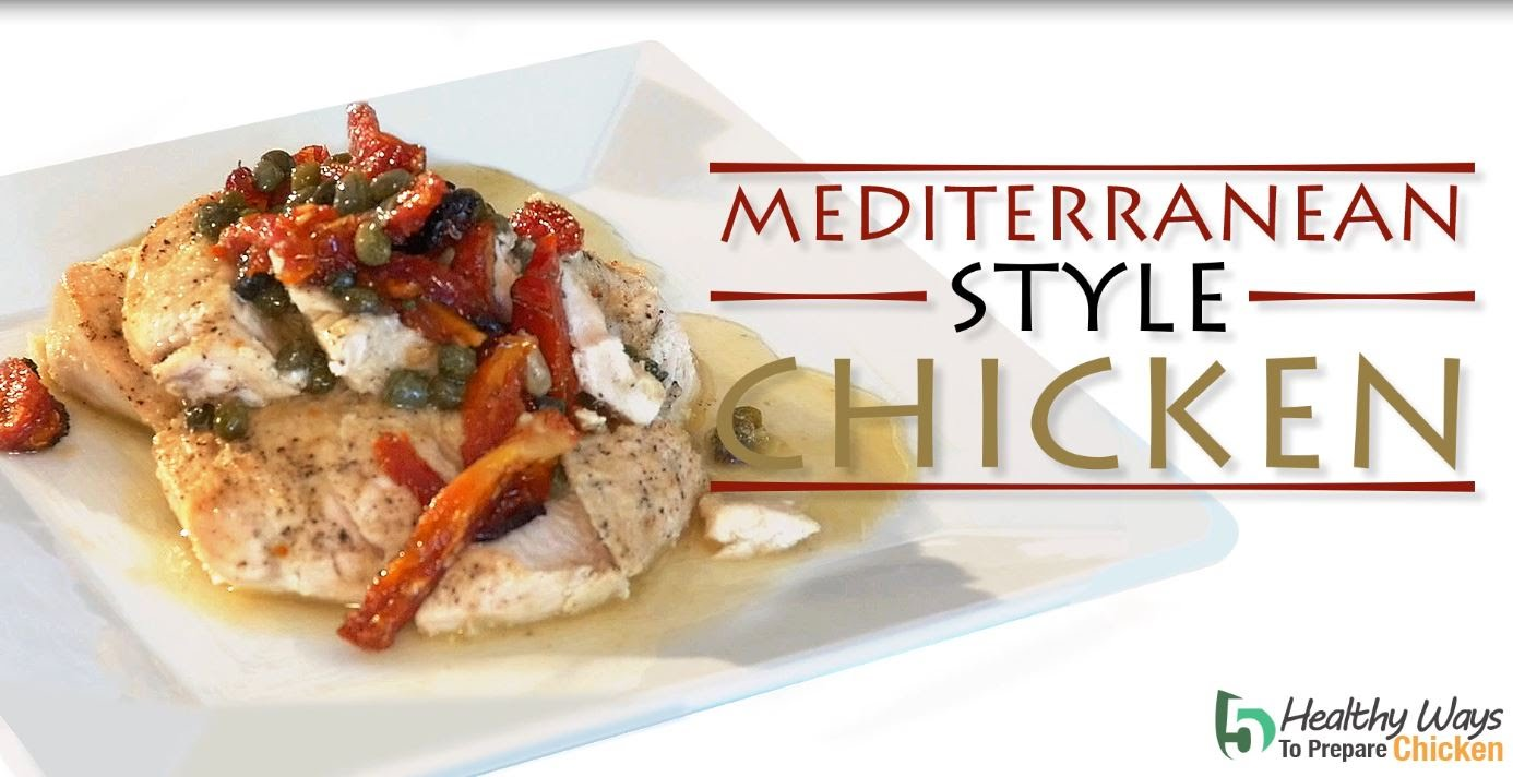 Mediterranean-Style-Chicken-Healthy-Way-to-Prepare-Chicken-BPI-Sports