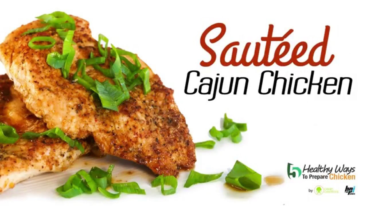 Sauteed-Cajun-Chicken-Healthy-Ways-to-Prepare-Chicken-BPI-Sports