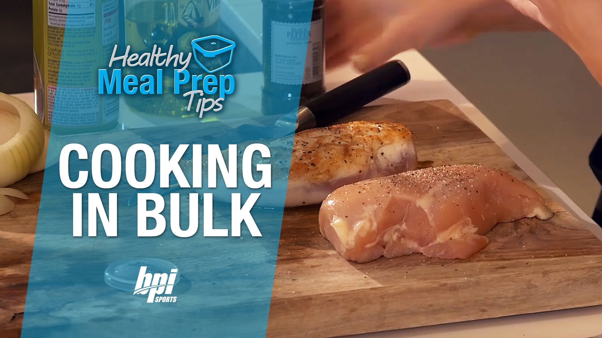 Healthy-Meal-Prep-Tips-Cooking-in-Bulk-BPI-Sports