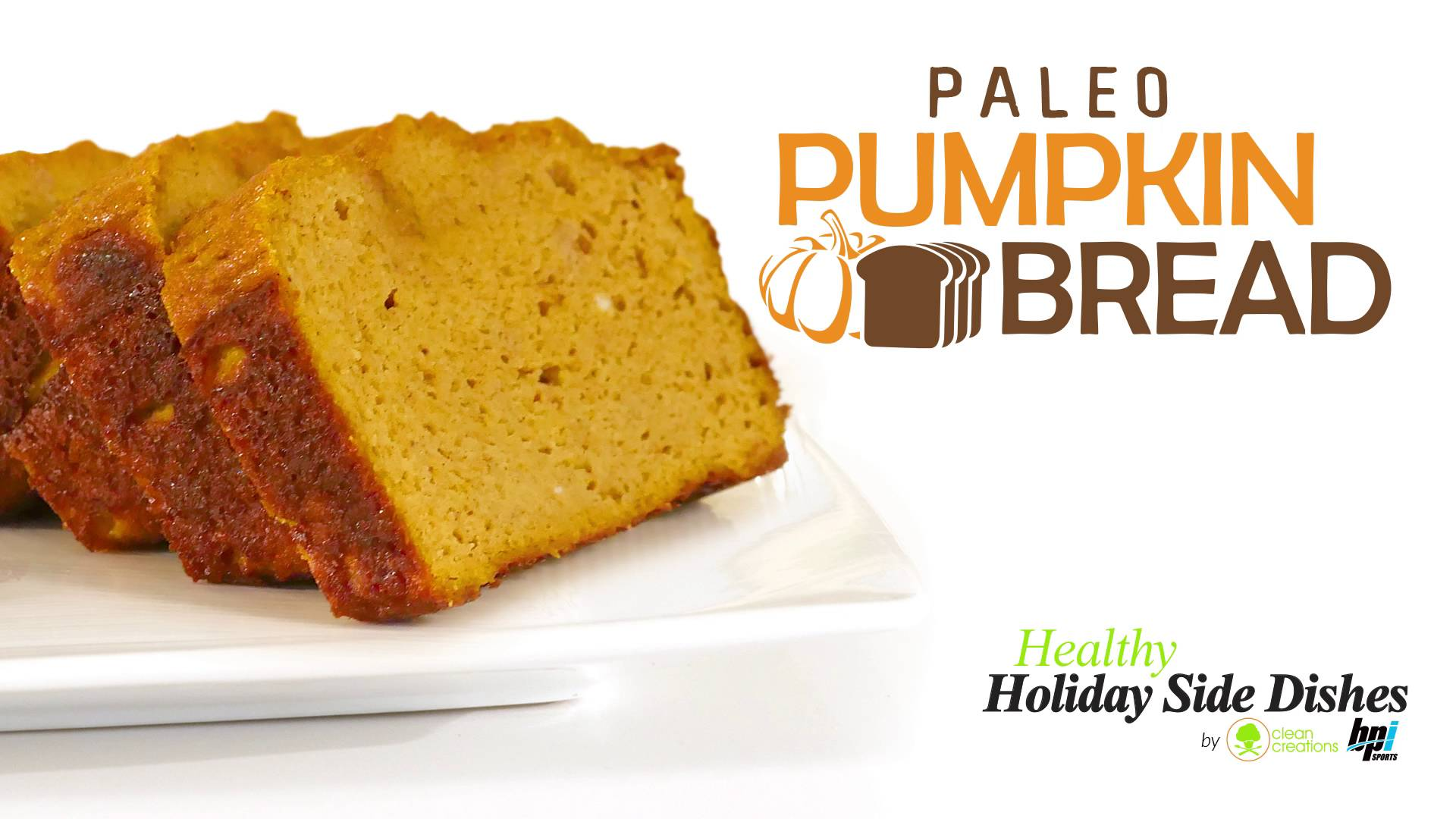 Recipe: Paleo Pumpkin Bread