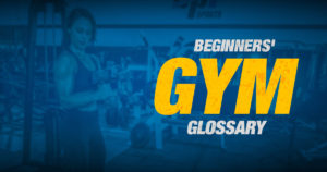 beginners gym glossary
