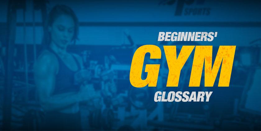 gym glossary