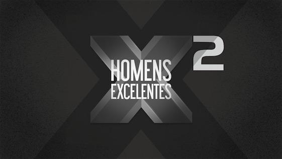 Homens Excelentes – Parte 2