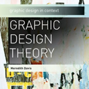 Graphic Design Theory (Meredith Davis)