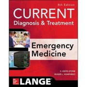 Current Diagnosis and Treatment Emergency Medicine (8th ed.)