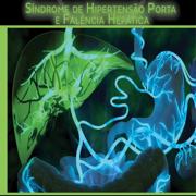 Med: Hipertensao Porta e Falencia Hepatica - CIR