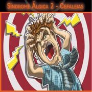 Med: Sínd. Algica 2 - Cefaléia - CM