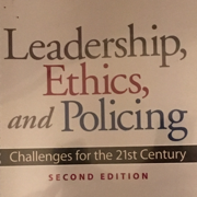 Leadership, Ethics, And Policing 2nd Edition -2018