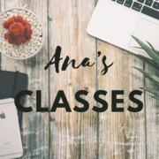 Ana's Classes