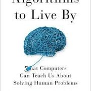 [BOOK] Algorithms to live by