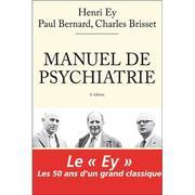 Manuel de Psychiatrie (Henri Ey, Paul Bernard, Charles Brisset) - 6e édition