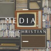 Media + The Christian