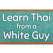 01. Learn Thai From A White Guy