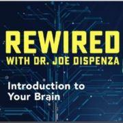Rewired Series featuring Joe Dispenza on Gaia