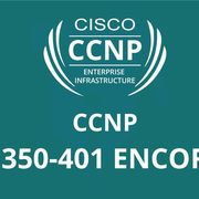 CCNP Enterprise ENCOR 350-401
