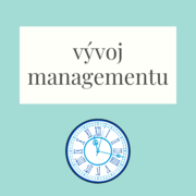 teorie vývoje managementu
