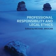 Professional Responsibility & Legal Ethics