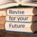 Revise for  your Future