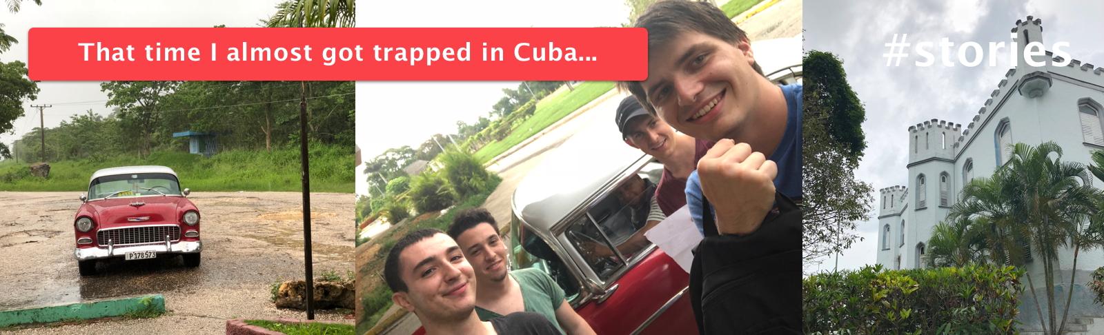 Almost Trapped in Cuba