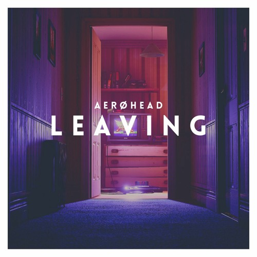 Cover of Leaving by AERØHEAD