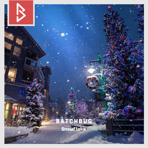 Cover of Snowflake by BatchBug